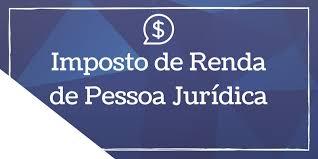 Entenda o que é o IRPJ, Imposto de renda pessoa jurídica [na_cidade]